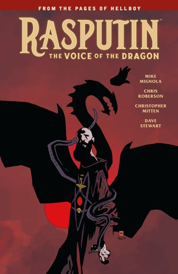 Rasputin: The Voice of the Dragon ebook by Mike Mignola,Chris Roberson