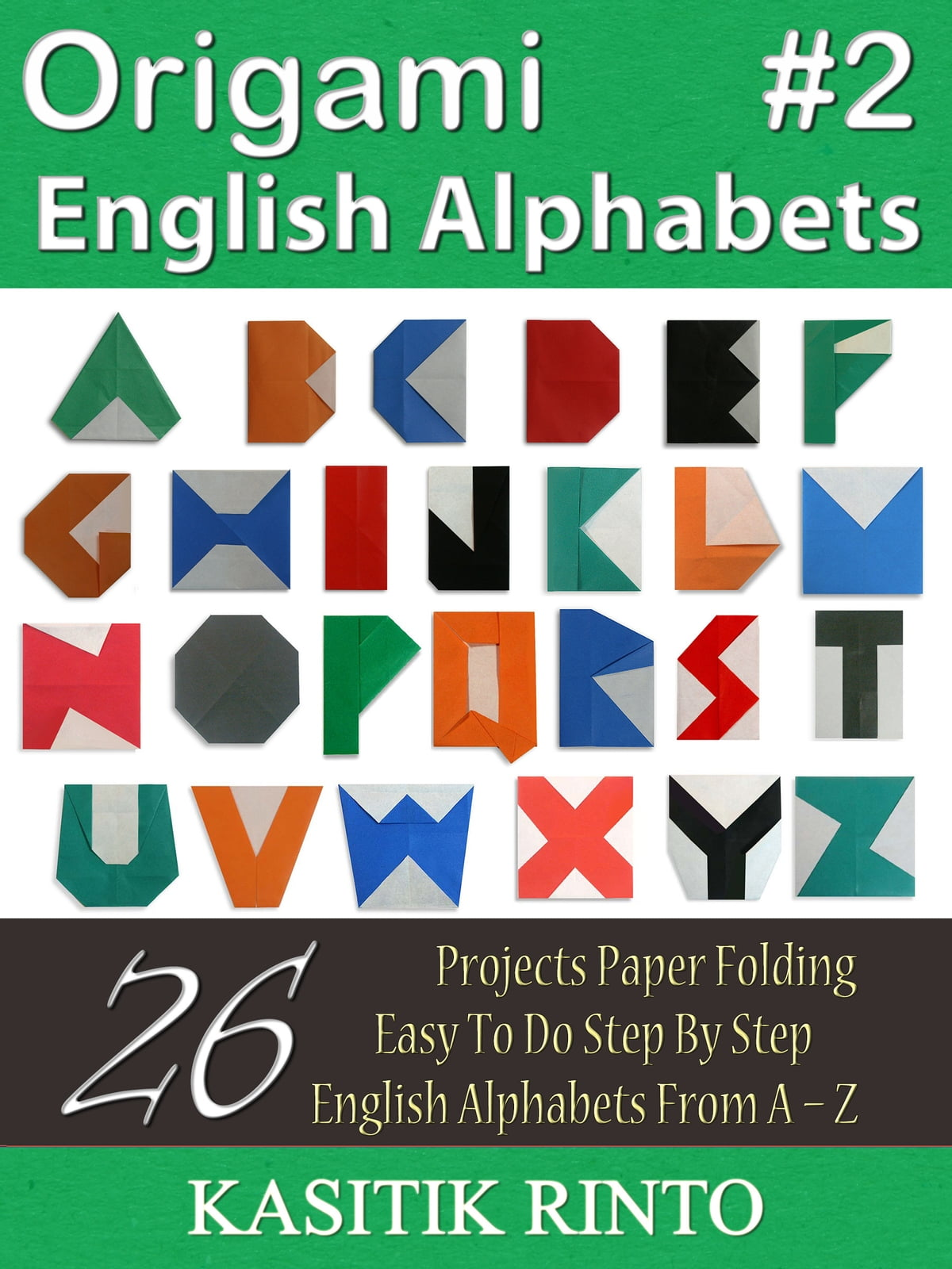 Origami English Alphabets: Paper Folding English Alphabets ... - photo#12