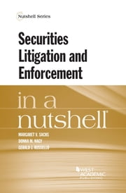 Securities Litigation and Enforcement in a Nutshell ebook by Donna Nagy,Gerald Russello,Margaret Sachs