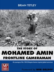 The Story of Mohamed Amin ebook by Brian Tetley