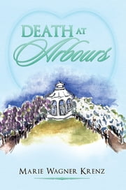 Death at Arbours ebook by Marie Wagner Krenz