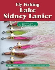 Fly Fishing Lake Sidney Lanier - An Excerpt from Fly Fishing Georgia ebook by David Cannon,Chad McClure