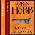 Royal Assassin (The Farseer Trilogy, Book 2) audiobook by