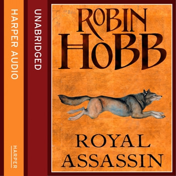 Royal Assassin The Farseer Trilogy Book 2 Audiobook By Robin Hobb