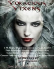 Voracious Vixens, 13 Novels of Sexy Horror and Hot Paranormal Romance