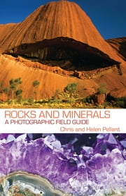 Rocks and Minerals ebook by Chris Pellant,Helen Pellant