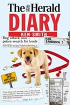The Herald Diary ebook by Ken Smith