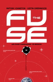 The Fuse Vol. 1 ebook by Antony Johnston,Justin Greenwood