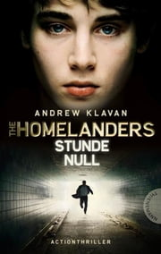 The Homelanders 1: Stunde Null ebook by Andrew Klavan,Barbara Ruprecht, Zero Werbeagentur