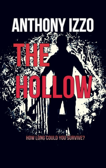 The Hollow ebook by Anthony Izzo