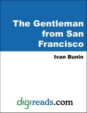 The Gentleman from San Francisco ebook by Bunin, Ivan