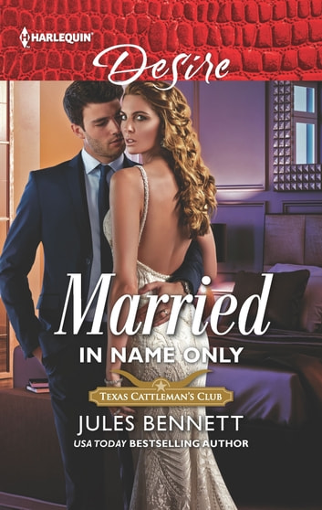Married in Name Only ebook by Jules Bennett