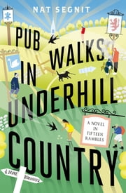Pub Walks in Underhill Country ebook by Nat Segnit