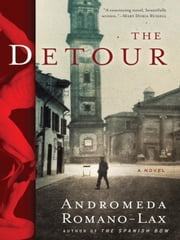 The Detour ebook by Andromeda Romano-Lax