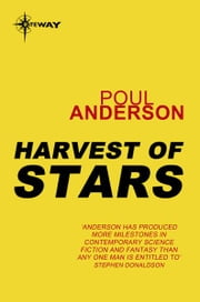 Harvest of Stars - Harvest of Stars Book 1 ebook by Poul Anderson
