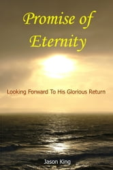 Promise of Eternity ebook by Jason King