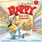 Rappy Goes to the Supermarket luisterboek by Dan Gutman