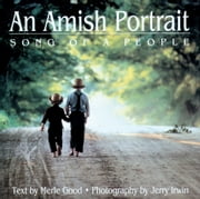 Amish Portrait - Song Of A People ebook by Merle Good