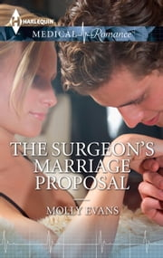The Surgeon's Marriage Proposal ebook by Molly Evans