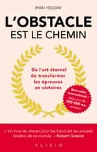 L'obstacle est le chemin eBook by Cécile Capilla, Ryan Holiday