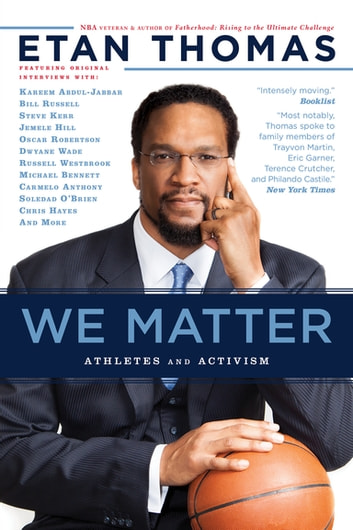 We Matter - Athletes and Activism ebook by Etan Thomas