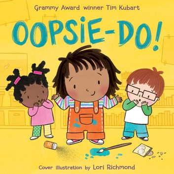 Oopsie-do! audiobook by Tim Kubart
