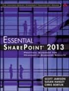 Essential SharePoint® 2013 ebook by Scott Jamison,Susan Hanley,Chris Bortlik