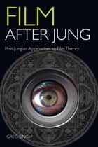 Film After Jung ebook by Greg Singh