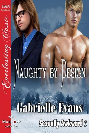 Naughty by Design ebook by Evans, Gabrielle