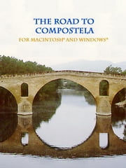 The Road to Compostela: for Macintosh® and Windows® ebook by Melczer, William