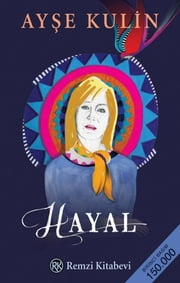 Hayal ebook by Ayşe Kulin