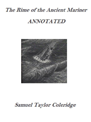 The Rime of the Ancient Mariner (Annotated) ebook by Samuel Taylor Coleridge
