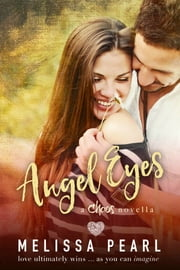 Angel Eyes (A Chaos Novella) ebook by Melissa Pearl