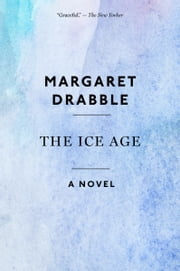 The Ice Age ebook by Margaret Drabble