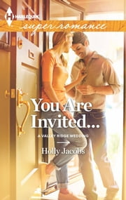 You Are Invited... ebook by Holly Jacobs