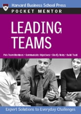 Leading Teams - Expert Solutions to Everyday Challenges ebook by Harvard Business School Press