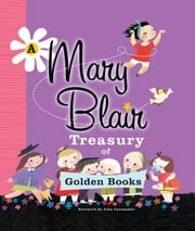 A Mary Blair Treasury of Golden Books ebook by Various