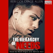 The Hierarchy of Needs - The Portland Rebels, Book 2 audiobook by Rebecca Grace Allen