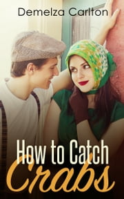 How To Catch Crabs ebook by Demelza Carlton