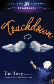 Touchdown ebook by Yael Levy