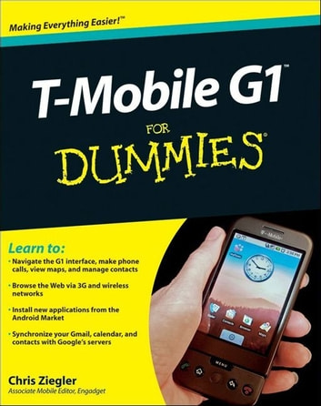 T-Mobile G1 For Dummies ebook by Chris Ziegler