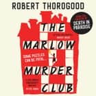 The Marlow Murder Club audiobook by Robert Thorogood