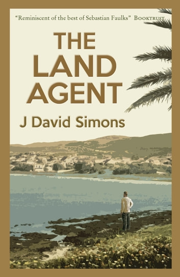 The Land Agent ebook by J David Simons