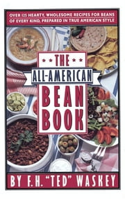 All-American Bean Book ebook by F.H. Waskey