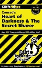 CliffsNotes on Conrad's Heart of Darkness & The Secret Sharer ebook by Daniel Moran