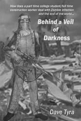 Behind a Veil of Darkness ebook by David Tyra
