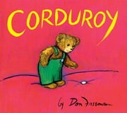 Corduroy ebook by Don Freeman