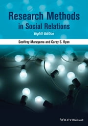 Research Methods in Social Relations ebook by Geoffrey Maruyama,Carey S. Ryan