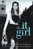 The It Girl #1 ebook by Cecily von Ziegesar