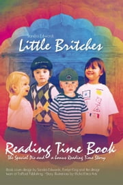 Little Britches Reading Time Book - The Special Pie and a bonus Reading Time Story ebook by Sandra Edwards